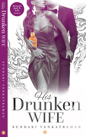 His Drunken Wife KohlEyedReviews