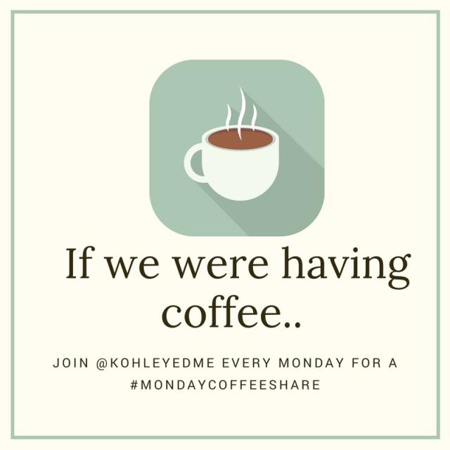 If we were having coffee